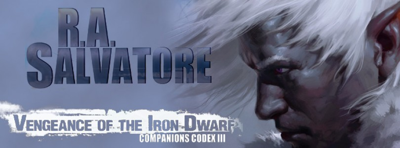 Vengeance of the Iron Dwarf by R. A. Salvatore: Book
